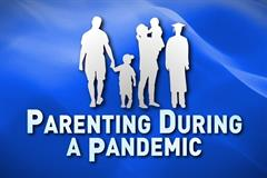 Parenting during Pandemic - FREE on Zoom